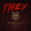Bild They: The Nü Religion Tour