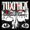 Toxpack: Schall&Rausch Record Release Tour Part 2