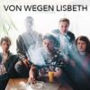 Von Wegen Lisbeth: Grande Tour 2016