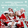 Bild Weihnachtsball mit Andrej Hermlin & His Swing Dance Orchestra