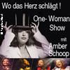 """Bild """"Wo das Herz schlägt"""" Musical - Revue One-Woman von und mit Amber Schoop"""