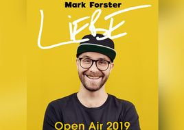 "MARK FORSTER kündigt ""Liebe""-Open-Air-Shows für 2019 an"