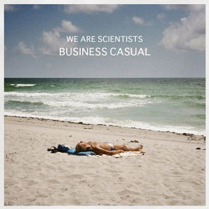 We Are Scientists - Business Casual