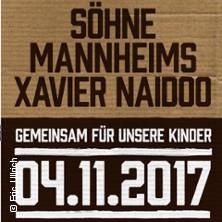 Söhne Mannheims und Xavier Naidoo in Mannheim, 04.11.2017 - Tickets -