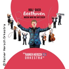 Roll over Beethoven - The Rainer Hersch Orkestra