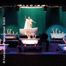 Karten für Ludwigs Festspielhaus Füssen: Wet - The Show in Füssen
