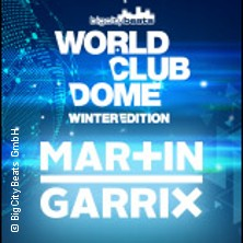 BigCityBeats WORLD CLUB DOME Winter Edition pres. Martin Garrix