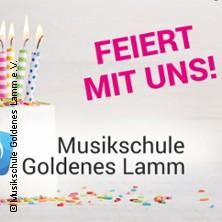 10 Jahre Musikschule Goldenes Lamm e.V. - Jubiläumsveranstaltung in Dresden, 22.06.2019 - Tickets -