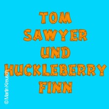 Tom Sawyer und Huckleberry Finn - Harzer Bergtheater Thale