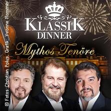 Klassik Dinner - Mythos Tenöre in CHEMNITZ * Chemnitzer Hof,