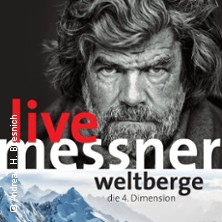 Karten für Reinhold Messner: Weltberge m4 - Die vierte Dimension in Konstanz