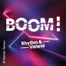 Boom! Rhythm & Varieté - Krystallpalast Varieté Leipzig