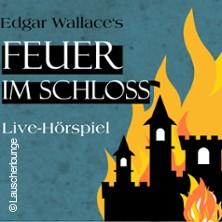 Feuer im Schloss - Live-Hörspiel der Lauscherlounge
