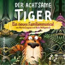 Der achtsame Tiger - ein neues Familienmusical