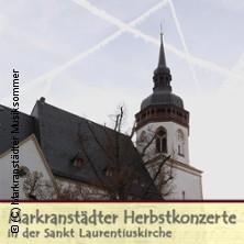 Herbstkonzerte - St. Laurentiuskirche Markranstädt