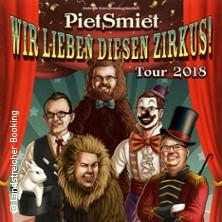PietSmiet: Wir lieben diesen Zirkus Tour 2018