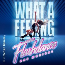Flashdance - Das Musical in Düsseldorf, 19.10.2018 - Tickets -