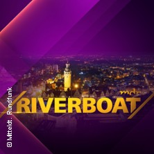 Tickets für Riverboat in LEIPZIG am 06.09.2019 16:00 - media city ...