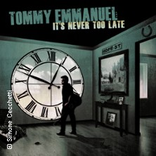 Tommy Emmanuel Solo: It's Never Too Late