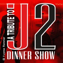 A Tribute to U2 Dinnershow