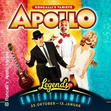 Roncalli's Apollo Varieté: Legends of Entertainment