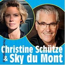 Sky Du Mont, Christine Schütze - Beziehungsweisen Tickets
