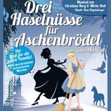Drei Haselnüsse für Aschenbrödel - Das Kindermusical - Stadthalle Chemnitz