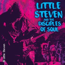 Little Steven & The Disciples Of Soul in KARLSRUHE * Tollhaus