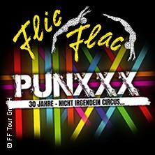 Flic Flac - Punxxx: 30 Jahre - nicht irgendein Circus in DÜSSELDORF * Rheinwiesen,
