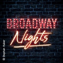 Broadway Nights in ERDING * Stadthalle Erding - großer Saal,