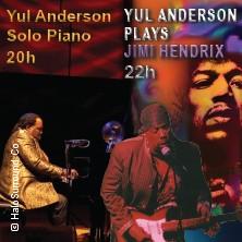 Yul Anderson Festival - Klavierabend & Jimi Hendrix Memorial Tickets