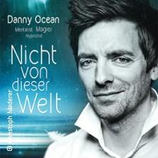 Danny Ocean: Nicht von dieser Welt - Dinnershow in Forchheim