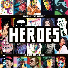 Heroes - Die Songs Der Legenden Tickets