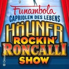 Höhner Rockin' Roncalli Show - Funambola - Capriolen des Lebens - Leverkusen