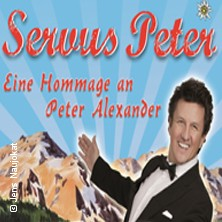 Servus Peter - Eine Hommage an Peter Alexander in Bochum - Wattenscheid, 23.11.2017 - Tickets -