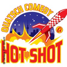 Quatsch Comedy Hot Shot - Die Comedy Newcomer-Show