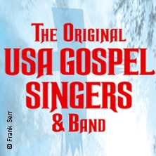 The Original USA Gospel Singers in NEUSTADT AN DER WEINSTRASSE * Saalbau Neustadt,
