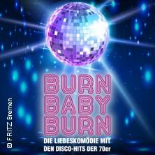 Burn Baby Burn - Die Liebeskomödie mit den Disco-Hits der 70er | FRITZ Bremen in BREMEN * FRITZ