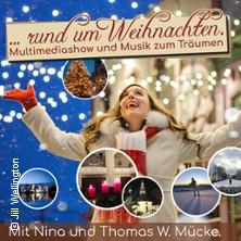 Nina und Thomas Mücke ...rund um Weihnachten - Melodien zum Fest, Multimediashow