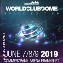 BigCityBeats WORLD CLUB DOME 2019 - 7-8.06.2019 in FRANKFURT * Commerzbank-Arena