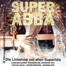 SUPER ABBA: A Tribute to ABBA in EISENHÜTTENSTADT * Friedrich-Wolf-Theater,