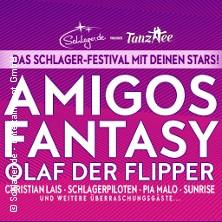 Das SCHLAGERFESTIVAL mit deinen Stars! Amigos, Fantasy, Olaf der Flipper uvm. in ESSEN * Grugahalle Essen,
