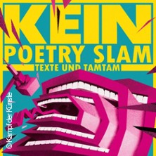 Kein Poetry Slam - Texte und Tamtam