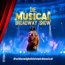 Die Musical Broadway Show 2021