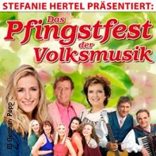 Das Pfingsfest der Volksmusik präsentiert von Stefanie Hertel