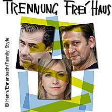 Trennung frei Haus - Komödie im Bayerischen Hof