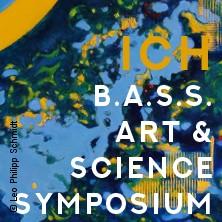 ICH - B.A.S.S. Art & Science Symposium + Bass Project The Concert in MANNHEIM * Rosengarten Musensaal