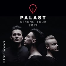 Palast - Strong! 2017 Tickets