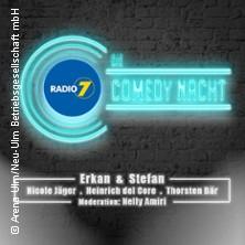 Radio 7 Comedy Nacht in NEU-ULM * ratiopharm arena,