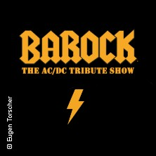 Barock - Europas größte AC/DC Tribute Show in WÜRZBURG * Posthalle,
